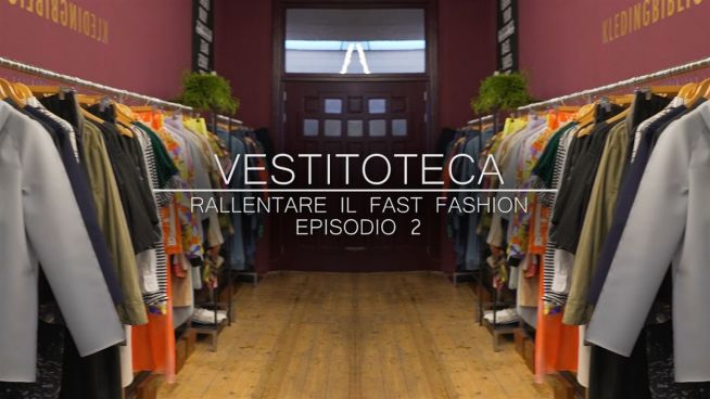 Vestitoteca, inizia l'era dello slow fashion